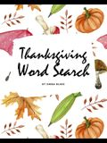 Thanksgiving Word Search Puzzle Book (8x10 Puzzle Book / Activity Book)