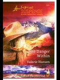 The Danger Within (Faith at the Crossroads, Book 2) (Steeple Hill Love Inspired Suspense #15)