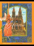 Ambrose and the Cathedral Dream: