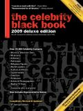 The Celebrity Black Book 2009: Over 55,000 Accurate Celebrity Addresses for Fans, Businesses, Nonprofits, Authors and the Media