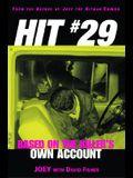 Hit 29: Based on the Killer's Own Account