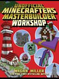 The Unofficial Minecrafters Master Builder Workshop