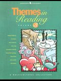 Themes in Reading, Volume 3: A Multicultural Collection
