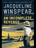 An Incomplete Revenge (Maisie Dobbs Book 5)