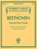 Beethoven - Favorite Piano Works: Schirmer Library of Classics Volume 2071
