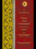 The True History of Master Fard Muhammad (Allah in Person)