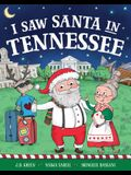 I Saw Santa in Tennessee