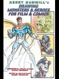 Drawing Monsters & Heroes for Film & Comics