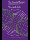 The Essential Tension: Selected Studies in Scientific Tradition and Change