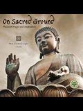 On Sacred Ground Calendar: Places of Prayer and Meditation
