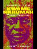 Kwame Nkrumah: Visions of Liberation