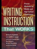 Writing Instruction That Works: Proven Methods for Middle and High School Classrooms