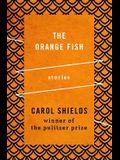 The Orange Fish: Stories