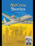 AirCrew Stories: Real life stories from the romantic world of flying