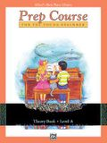 Alfred's Basic Piano Prep Course Theory, Bk a: For the Young Beginner