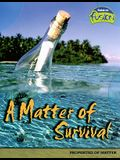 A Matter of Survival: Properties of Matter (Raintree Fusion: Physical Science)