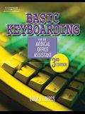 Basic Keyboarding for the Medical Office Assistant [With CDROM]