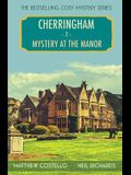 Mystery at the Manor: A Cherringham Cosy Mystery
