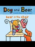Bear in the Chair: Dog and Bear