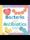 Baby Medical School: Bacteria and Antibiotics