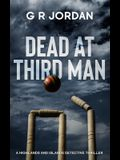 Dead At Third Man: A Highlands and Islands Detective Thriller