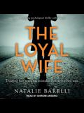 The Loyal Wife Lib/E
