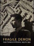 Fragile Demon: Juan Soriano in Mexico, 1935 to 1950 (Philadelphia Museum of Art)