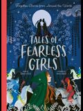 Tales of Fearless Girls: Forgotten Stories from Around the World