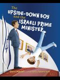 The Upside-Down Boy and the Israeli Prime Minister