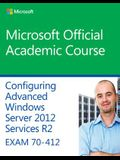 70-412 Configuring Advanced Windows Server 2012 Services R2