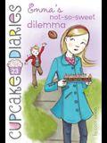Emma's Not-So-Sweet Dilemma (Cupcake Diaries)