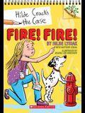 Fire! Fire!: A Branches Book (Hilde Cracks the Case #3), 3: A Branches Book