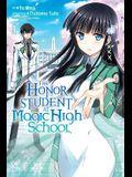 The Honor Student at Magic High School, Vol. 1 - manga
