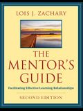 The Mentor's Guide, Second Edition: Facilitating Effective Learning Relationships