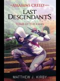 Tomb of the Khan (Last Descendants: An Assassin's Creed Novel Series #2), 2