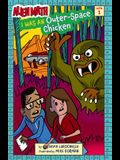 I Was an Outer-Space Chicken (Alien Math Book 1), Volume 1