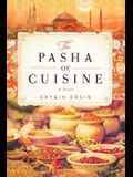 The Pasha of Cuisine