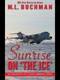 Sunrise on 'The Ice': an Antarctic romance story
