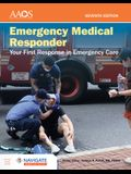 Emergency Medical Responder: Your First Response in Emergency Care - Navigate Essentials Access [With Access Code]