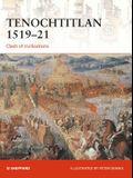 Tenochtitlan 1519-21: Clash of Civilizations