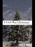 A Civil War Christmas: An American Musical Celebration
