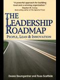 The Leadership Roadmap: People, Lean and Innovation