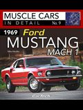 1969 Ford Mustang Mach 1: In Detail #7: In Detail No. 7