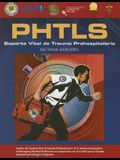 Phtls Spanish: Soporte Vital de Trauma Prehospitalario: Octava Edicion (Revised)