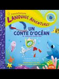 Un Incroyable Conte d'Océan (an Awesome Ocean Tale, French / Français Language Edition)