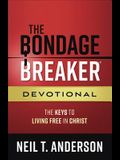 The Bondage Breaker® Devotional: The Keys to Living Free in Christ