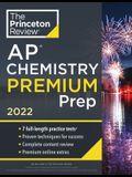 Princeton Review AP Chemistry Premium Prep, 2022: 7 Practice Tests + Complete Content Review + Strategies & Techniques
