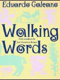 Walking Words: With Woodcuts by Jose Francisco Borges