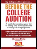 Before The College Audition: A guide for creating your list of acting and musical theatre undergraduate programs