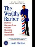 The Wealthy Barber, Updated 2nd Edition: Everyone's Common-Sense Guide to Becoming Financially Independent